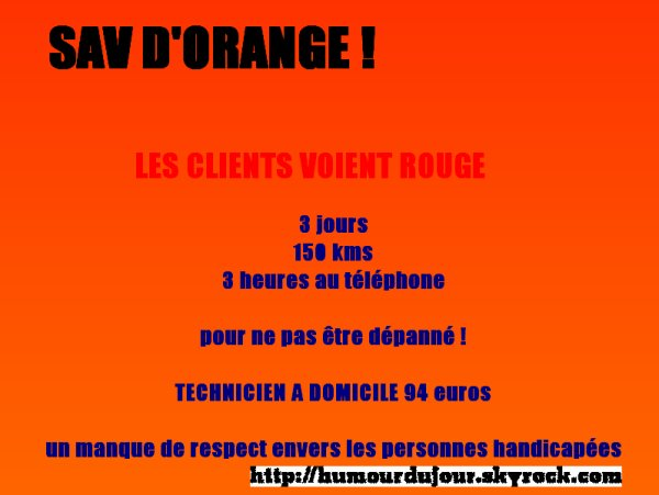 ORANGE A ROUGI CE MATIN / PLUS DE TV CHEZ MOMO